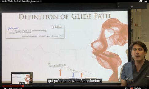 #44 – Glide Path et pré-élargissement canalaire (Dr Gianluca Plotino)