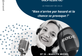 Ep#16 – Marilyn MICHEL – Assistante dentaire et formatrice